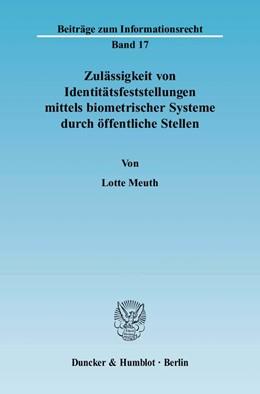 Abbildung von Meuth | Zulässigkeit von Identitätsfeststellungen mittels biometrischer Systeme durch öffentliche Stellen | 2006 | 17