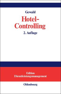 Abbildung von Gewald | Hotel-Controlling | 2., bearb. Aufl. Reprint 2014 | 2001