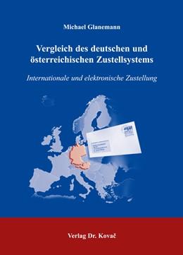 Abbildung von Glanemann | Vergleich des deutschen und österreichischen Zustellsystems | 2006 | Internationale und elektronisc... | 182