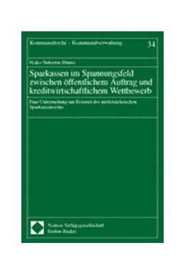 Abbildung von Sparkassen im Spannungsfeld zwischen öffentlichem Auftrag und kreditwirtschaftlichem Wettbewerb | 2000 | Eine Untersuchung am Beispiel ... | 34