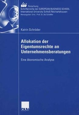 Abbildung von Schröder   Allokation der Eigentumsrechte an Unternehmensberatungen   1. Auflage   2006   61   beck-shop.de