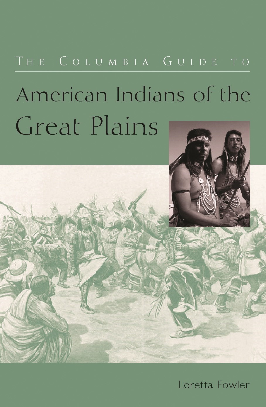 Abbildung von Fowler | The Columbia Guide to American Indians of the Great Plains | 2005