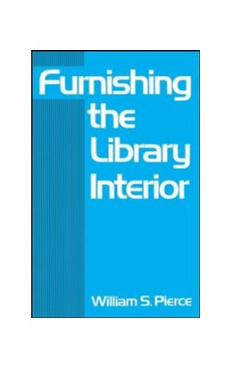 Abbildung von Pierce | Furnishing the Library Interior | 1980 | 29