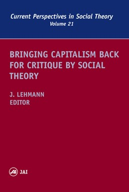 Abbildung von Lehmann | Bringing Capitalism Back for Critique by Social Theory | 2002