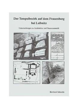 Abbildung von Schrettle   Der Tempelbezirk auf dem Frauenberg bei Leibnitz   2003   Untersuchungen zu Architektur ...