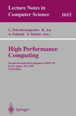 Abbildung von Polychronopoulos / Joe | High Performance Computing | 1. Auflage | 1999 | 1615 | beck-shop.de