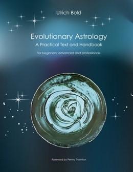 Abbildung von Böld | Evolutionary Astrology | 2009 | Practical Text and Handbook