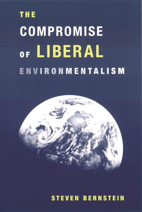 Abbildung von Bernstein | The Compromise of Liberal Environmentalism | 2001