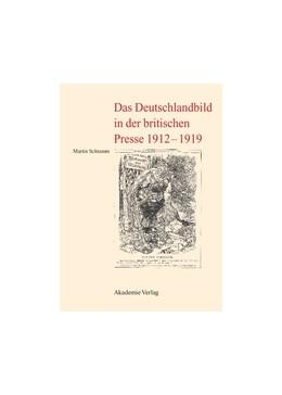 Abbildung von Schramm | Das Deutschlandbild in der britischen Presse 1912-1919 | 2007