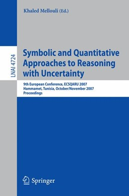Abbildung von Mellouli | Symbolic and Quantitative Approaches to Reasoning with Uncertainty | 2007 | 9th European Conference, ECSQA...