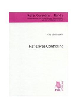 Abbildung von Schönbohm   Reflexives Controlling   2005   Rationalität und Revolution un...   2