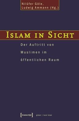 Abbildung von Göle / Ammann | Islam in Sicht | 2004