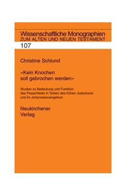 Abbildung von Schlund | Kein Knochen soll gebrochen werden | 2005 | Studien zu Bedeutung und Funkt... | Band 107