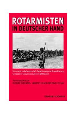 Abbildung von Polian / Hilger / Ovemans | Rotarmisten in deutscher Hand | 1. Aufl. 2012 | 2012 | Dokumente zu Gefangenschaft, R...