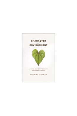 Abbildung von Sandler | Character and Environment | 2009 | A Virtue-Oriented Approach to ...