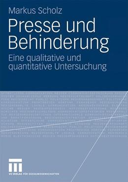 Abbildung von Scholz | Presse und Behinderung | 1. Auflage | 2009 | beck-shop.de