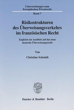 Abbildung von Schmidt | Risikostrukturen des Überweisungsverkehrs im französischen Recht. | 2001 | Zugleich ein Ausblick auf das ... | 7