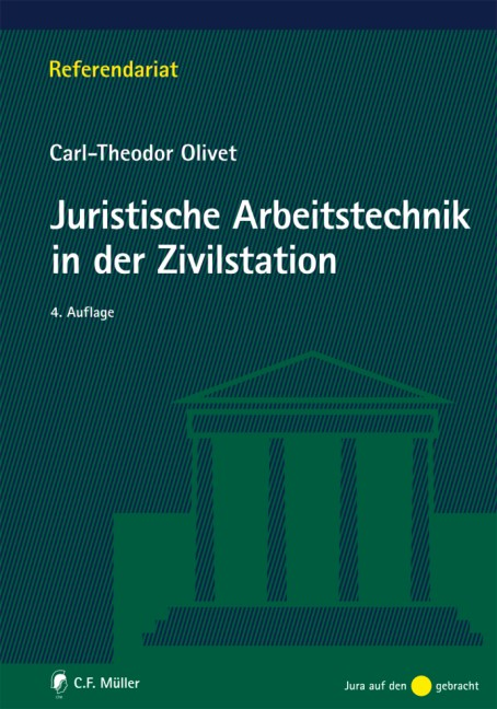 Juristische Arbeitstechnik in der Zivilstation | Olivet | 4., neu bearbeitete Auflage, 2010 | Buch (Cover)