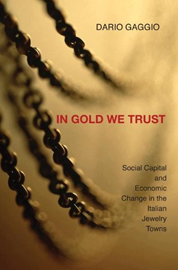 Abbildung von Gaggio | In Gold We Trust | 2007 | Social Capital and Economic Ch...