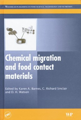 Abbildung von Watson | Chemical migration and food contact materials | 2007