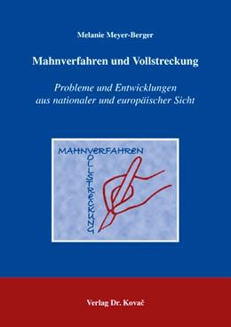 Abbildung von Meyer-Berger | Mahnverfahren und Vollstreckung | 2007 | Probleme und Entwicklungen aus... | 4