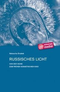Russisches Licht | Drubek, 2012 | Buch (Cover)