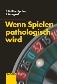Wenn Spielen pathologisch wird | Müller-Spahn / Margraf, 2002 | Buch (Cover)