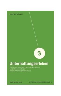 Abbildung von Wünsch | Unterhaltungserleben | 1. Auflage | 2006 | 3 | beck-shop.de