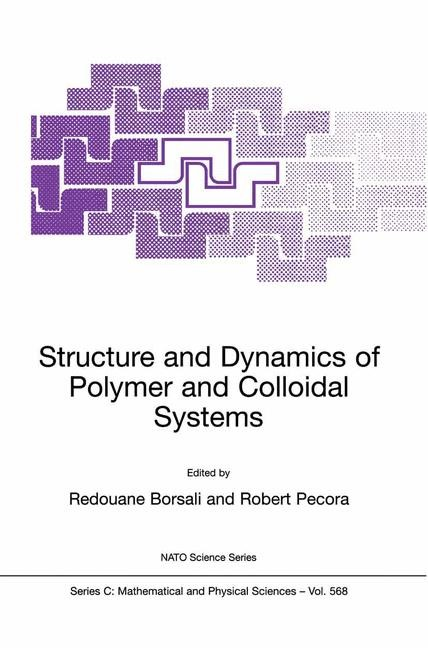 Structure and Dynamics of Polymer and Colloidal Systems | Borsali / Pecora, 2002 | Buch (Cover)