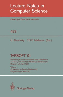 Abbildung von Abramsky / Maibaum | TAPSOFT '91: Proceedings of the International Joint Conference on Theory and Practice of Software Development, Brighton, UK, April 8-12, 1991 | 1991 | Volume 1: Colloquium on Trees ... | 493