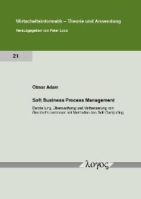 Soft Business Process Management | Adam, 2009 | Buch (Cover)