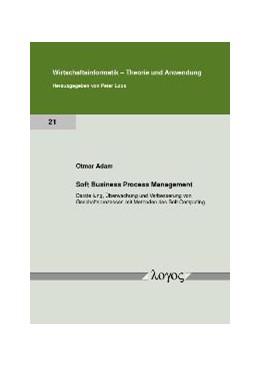 Abbildung von Adam | Soft Business Process Management | 2009 | Darstellung, Überwachung und V... | 21