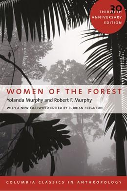 Abbildung von Murphy   Women of the Forest   30th anniversary ed.   2004   Foreword by R. Brian Ferguson