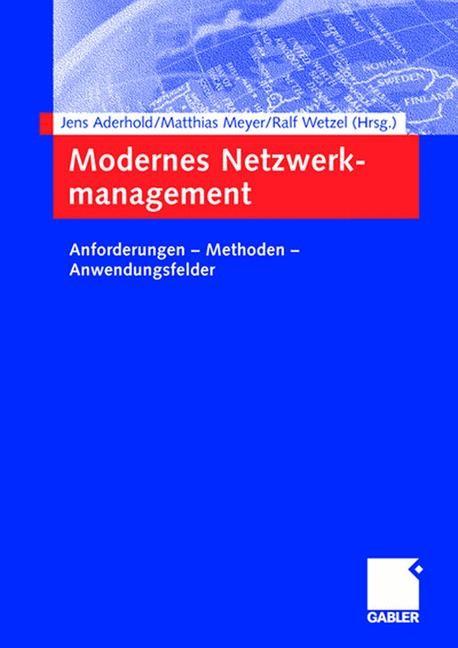Abbildung von Aderhold / Rosenberger / Wetzel | Modernes Netzwerkmanagement | 2005 | 2005