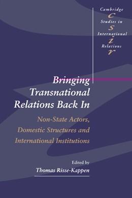 Abbildung von Risse-Kappen | Bringing Transnational Relations Back In | 1995 | Non-State Actors, Domestic Str... | 42