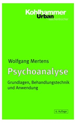 Abbildung von Mertens | Psychoanalyse | 6., vollständig überarbeitete Auflage | 2004 | Grundlagen, Behandlungstechnik... | 337