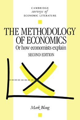 Abbildung von Blaug | The Methodology of Economics | 2nd edition | 1992 | Or, How Economists Explain