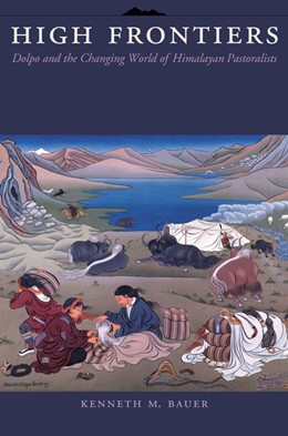 Abbildung von Bauer   High Frontiers   2004   Dolpo and the Changing World o...