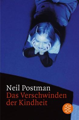 Abbildung von Postman | Das Verschwinden der Kindheit | 1987