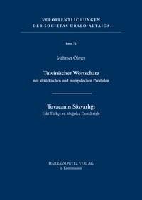 Tuwinischer Wortschatz mit alttürkischen und mongolischen Parallelen | Ölmez, 2007 | Buch (Cover)
