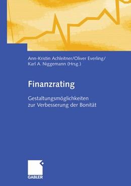 Abbildung von Achleitner / Everling / Niggemann | Finanzrating | 2007 | 2007 | Gestaltungsmöglichkeiten zur V...