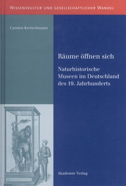Abbildung von Kretschmann | Räume öffnen sich | 2006 | Naturhistorische Museen im Deu...