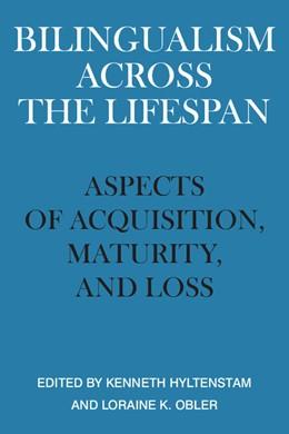 Abbildung von Hyltenstam / Obler | Bilingualism across the Lifespan | 1989 | Aspects of Acquisition, Maturi...