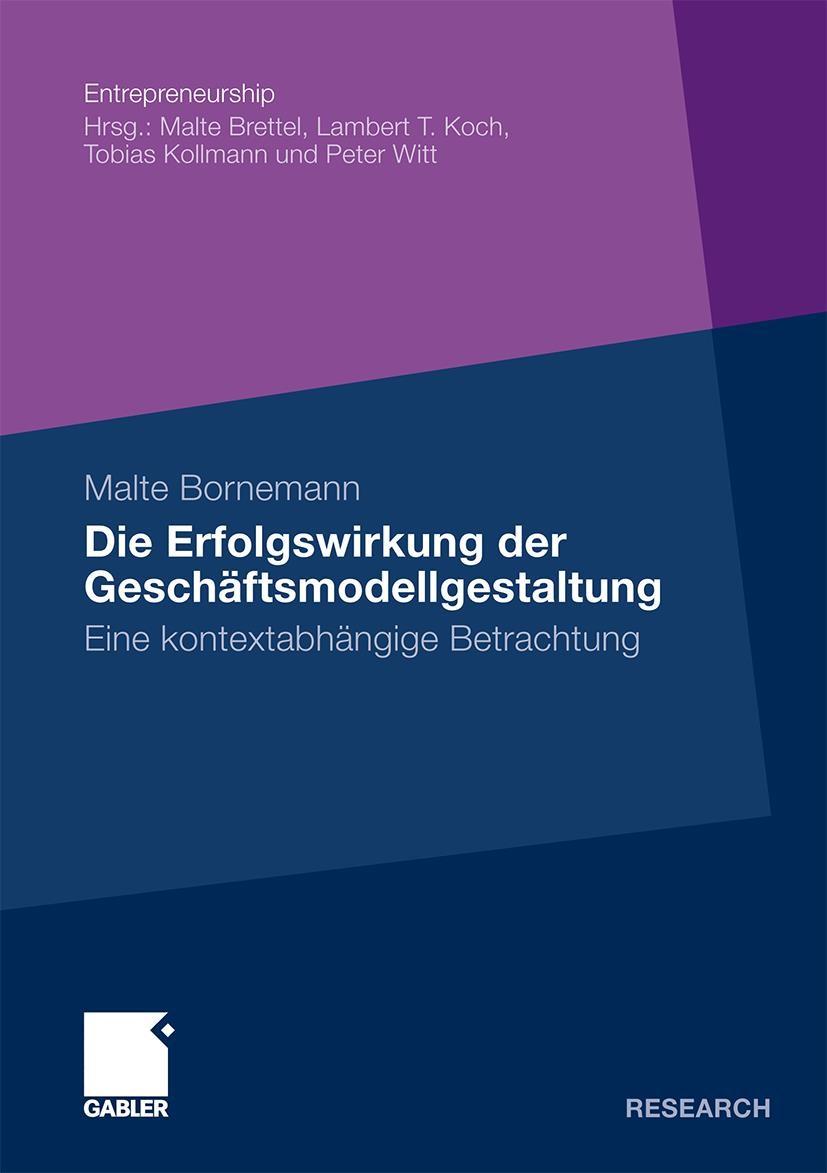 Die Erfolgswirkung der Geschäftsmodellgestaltung | Bornemann | Mit einem Geleitwort von Prof. Dr. Malte Brettel, 2010 | Buch (Cover)