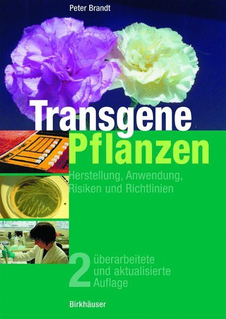 Transgene Pflanzen | Brandt | 2., überarb. u. aktualisierte Aufl., 2004 | Buch (Cover)