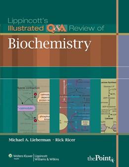 Abbildung von Lieberman / Ricer | Lippincott's Illustrated Q&A Review of Biochemistry | 2009