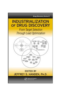 Abbildung von Handen, Ph.D. | Industrialization of Drug Discovery | 2005 | From Target Selection Through ...