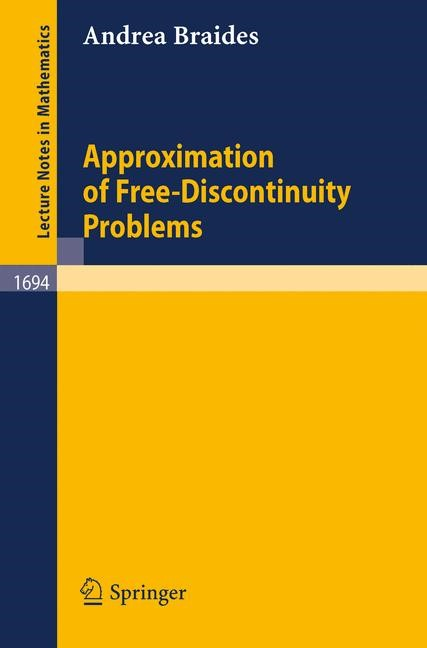 Approximation of Free-Discontinuity Problems | Braides, 1998 | Buch (Cover)