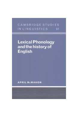 Abbildung von McMahon | Lexical Phonology and the History of English | 2000 | 91