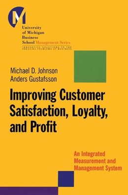 Abbildung von Johnson / Gustafsson | Improving Customer Satisfaction, Loyalty, and Profit | 2000 | An Integrated Measurement and ...